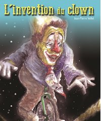 l'invention du clown jean pierre veillet